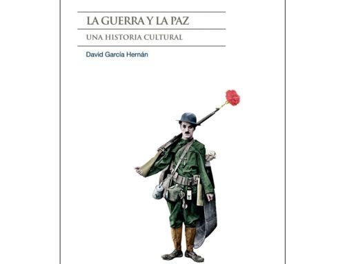 """PRESENTACION DEL LIBRO """"LA GUERRA Y LA PAZ. UNA HISTORIA CULTURAL"""""""