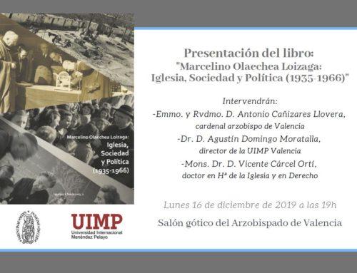 """Presentación Libro: """"Marcelino Olaechea Loizaga: Iglesia, sociedad y política (1935-1966)"""""""